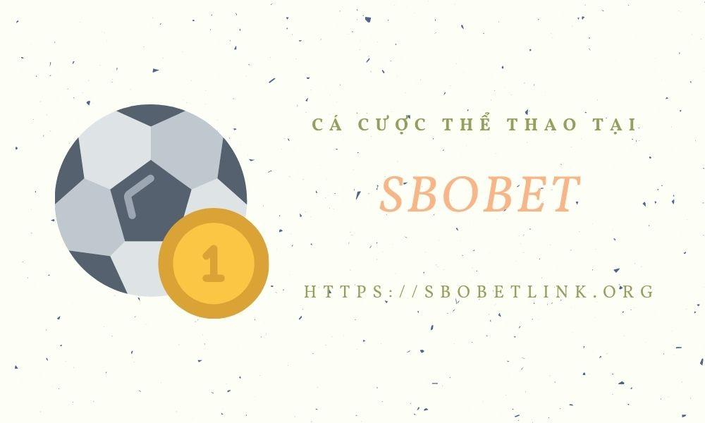 Cá cược thể thao tại SBOBET