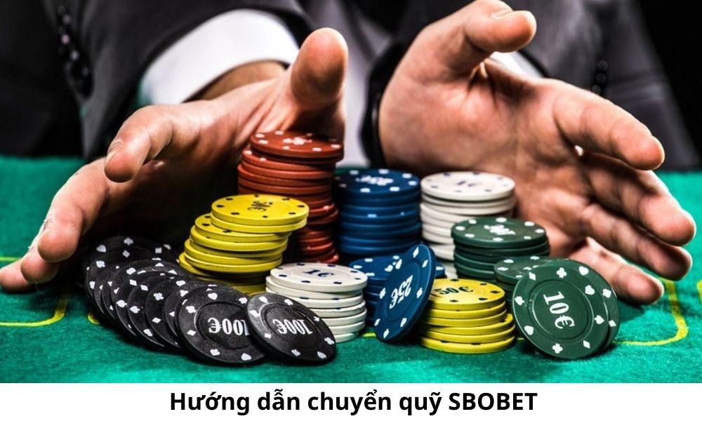 Hướng dẫn chuyển quỹ SBOBET